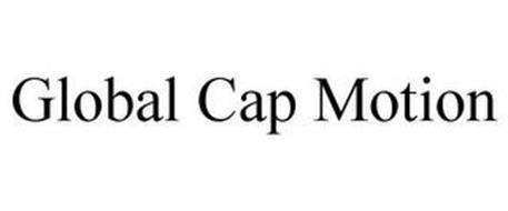 GLOBAL CAP MOTION