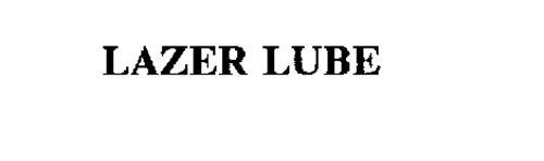 LAZER LUBE
