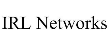 IRL NETWORKS