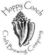 HOPPY CONCH CRAFT BREWING COMPANY PURITY: WATER, MALT, HOPS, YEAST