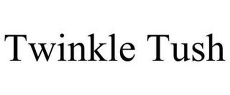 TWINKLE TUSH