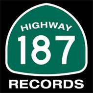 HIGHWAY 187 RECORDS