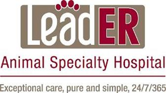 LEADER ANIMAL SPECIALTY HOSPITAL EXCEPTIONAL CARE, PURE AND SIMPLE, 24/7/365