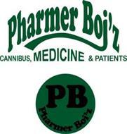 PHARMER BOI'Z CANNIBUS, MEDICINE & PATIENTS PB PHARMER BOI'Z
