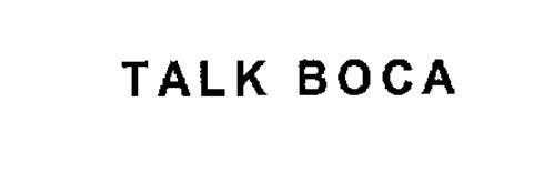 TALK BOCA