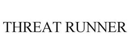 THREAT RUNNER
