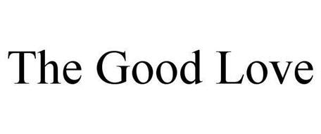 THE GOOD LOVE