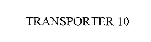 TRANSPORTER 10