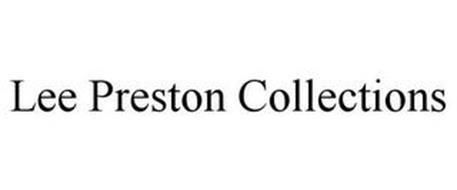 LEE PRESTON COLLECTIONS