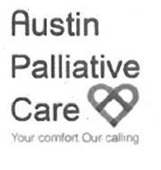 AUSTIN PALLIATIVE CARE , YOUR COMFORT. OUR CALLING