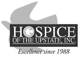 HOSPICE OF THE UPSTATE, INC. EXCELLENCE SINCE 1988