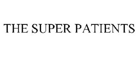 THE SUPER PATIENTS