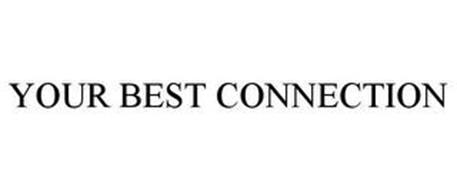 YOUR BEST CONNECTION