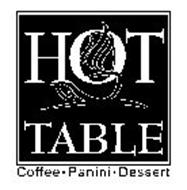 HOT TABLE COFFEE · PANINI · DESSERT