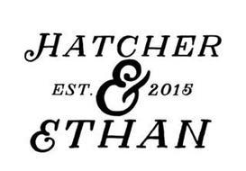 HATCHER & ETHAN EST. 2015