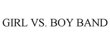 GIRL VS. BOY BAND
