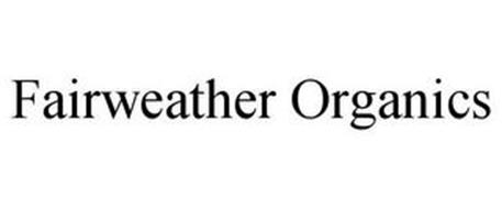 FAIRWEATHER ORGANICS