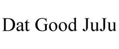 DAT GOOD JUJU