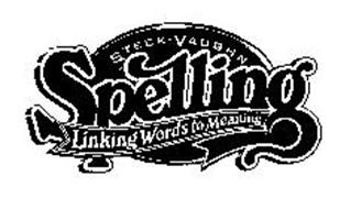 STECK-VAUGHN SPELLING LINKING WORDS TO MEANING