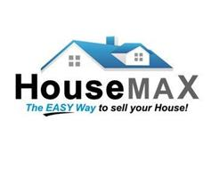 HOUSE MAX THE EASY WAY TO SELL YOUR HOUSE!