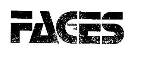 HOUSE OF FACES