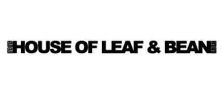 HOUSE OF LEAF & BEAN