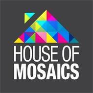 HOUSE OF MOSAICS