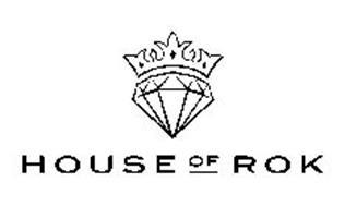 HOUSE OF ROK