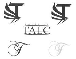 TTTT  HOUSE OF TALC