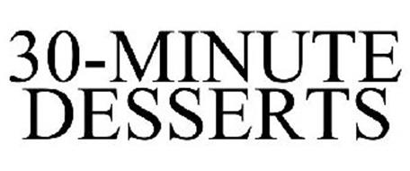 30-MINUTE DESSERTS