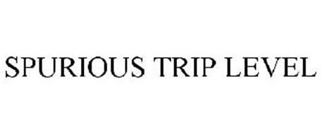 SPURIOUS TRIP LEVEL