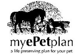 MY EPET PLAN A LIFE PRESERVING PLAN FOR YOUR PET