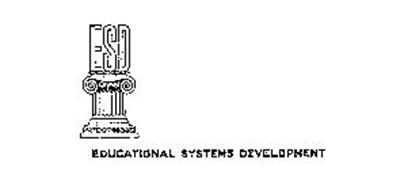 ESD-EDUCATIONAL SYSTEMS DEVELOPMENT