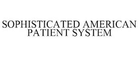 SOPHISTICATED AMERICAN PATIENT SYSTEM