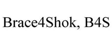 BRACE4SHOK, B4S