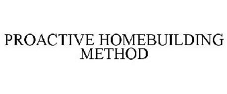 PROACTIVE HOMEBUILDING METHOD