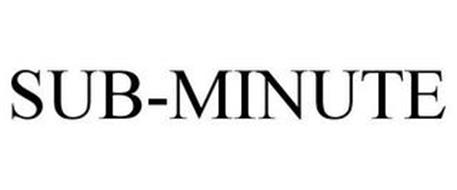SUB-MINUTE