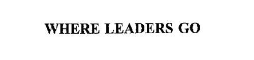 WHERE LEADERS GO