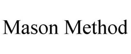 MASON METHOD