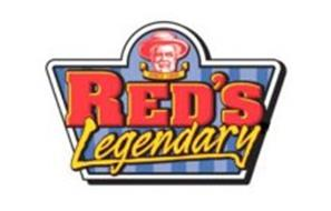 SINCE 1895 RED'S LEGENDARY