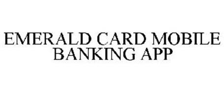 EMERALD CARD MOBILE BANKING APP