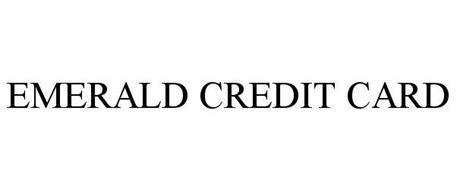 EMERALD CREDIT CARD