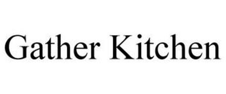 GATHER KITCHEN