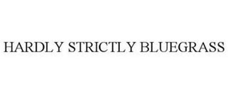 HARDLY STRICTLY BLUEGRASS