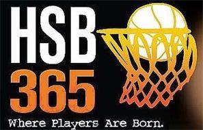 HSB 365 WHERE PLAYERS ARE BORN.