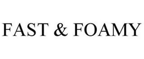 FAST & FOAMY