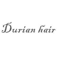 DURIAN HAIR