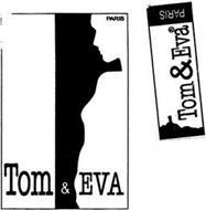 TOM & EVA PARIS