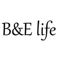 B&E LIFE
