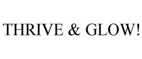 THRIVE & GLOW!